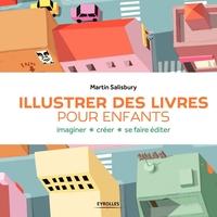 Martin Salisbury - Illustrer des livres pour enfants
