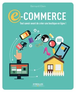 B.Eben- E-commerce tout savoir avant de créer une boutique en ligne !