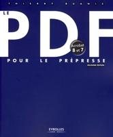 Thierry Buanic - Le pdf pour le prépresse