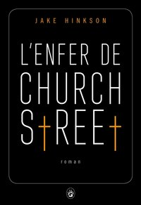 L'enfer de Church Street
