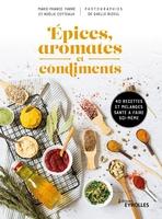 M.-F.Farré, N.Cotteaux - Épices, aromates et condiments