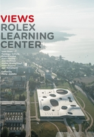 Views Rolex Learning Center