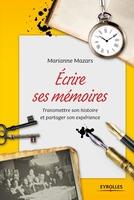 Marianne Mazars - Ecrire ses mémoires