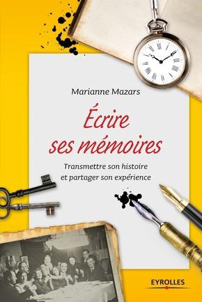 Marianne Mazars- Ecrire ses mémoires