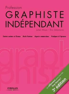 J.Moya, E.Delamarre- Profession graphiste indépendant