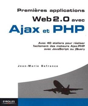 Jean-Marie Defrance- Premières applications Web 2.0 avec Ajax et PHP