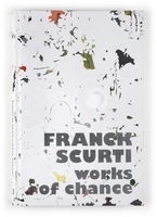 Franck Scurti - Works of chance