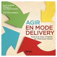 D.Autissier, P.Li, J.-M.Moutot - Agir en mode delivery