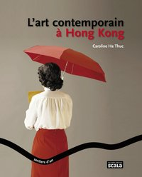 L'art contemporain à hong kong