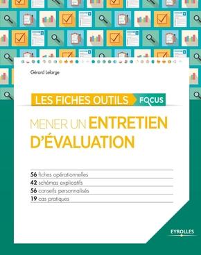 Gérard Lelarge- Les fiches outils focus - Mener un entretien d'évaluation