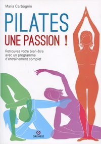Pilates, une passion !