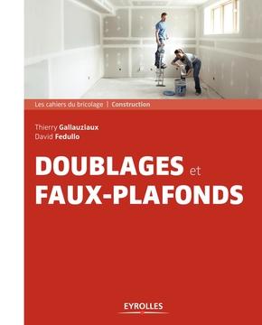 D.Fedullo, T.Gallauziaux- Doublages et faux plafonds