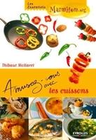 Thibaut Mollaret - Amusez-vous avec les cuissons