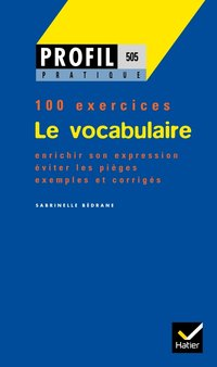 Profil pratique - le vocabulaire