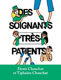 Des soignants très patients