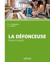 T.Gallauziaux, D.Fedullo - La défonceuse
