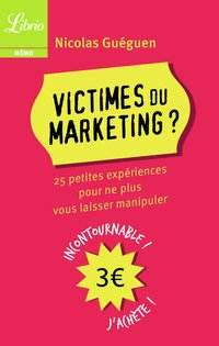 Victimes du marketing ?