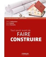 D.Fedullo, T.Gallauziaux, G.Karsenty - Tout savoir avant de faire construire