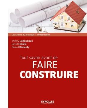 D.Fedullo, T.Gallauziaux, G.Karsenty- Tout savoir avant de faire construire