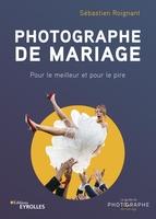 S.Roignant - Photographe de mariage