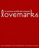 Kevin Roberts - Lovemarks