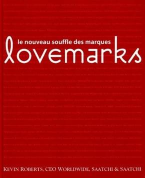 Kevin Roberts- Lovemarks