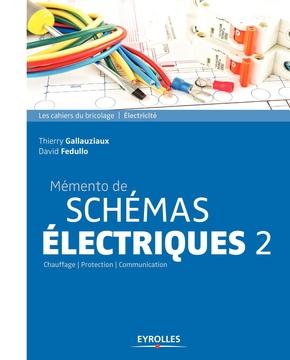 T.Gallauziaux, D.Fedullo- Mémento de schémas électriques 2