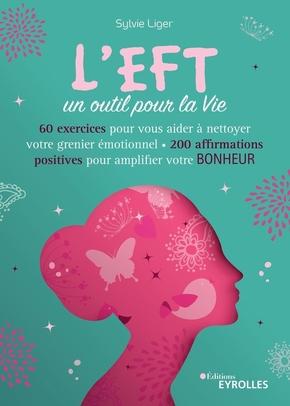 S.Liger- L'EFT, un outil pour la vie