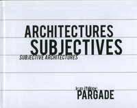 Architectures subjectives
