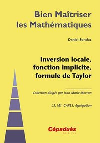 Inversion locale, fonction implicite, formule de Taylor