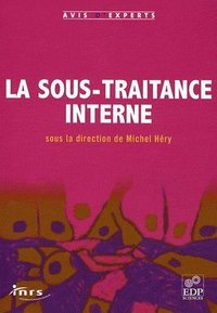 La sous-traitance interne