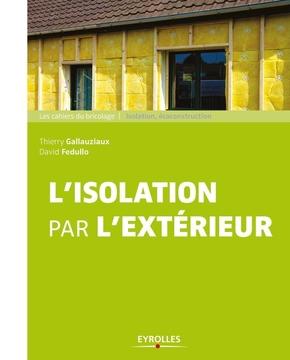 D.Fedullo, T.Gallauziaux- L'isolation par l'extérieur