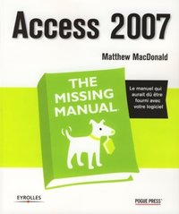 Access 2007 - The Missing Manual