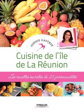 S.Gastrin- Cuisine de l'île de La Réunion