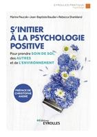 M.Paucsik, J.-B.Baudier, R.Shankland - S'initier à la psychologie positive