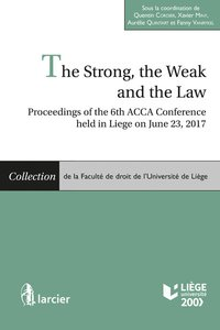 The strong, the weak and the law