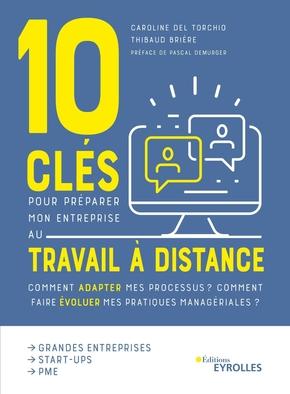 C.del Torchio, T.Brière- 10 clés pour préparer mon entreprise au travail à distance