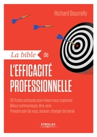 R.Bourrelly - La bible de l'efficacité professionnelle
