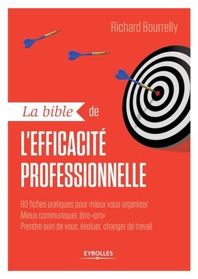 R.Bourrelly- La bible de l'efficacité professionnelle