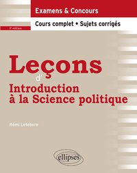 Leçons d'introduction à la science politique - 3e édition