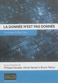 La donnee n'est pas donnee - strategie & big data
