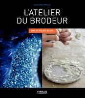Milleret, Guenolee - L'atelier du brodeur