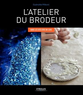Milleret, Guenolee- L'atelier du brodeur