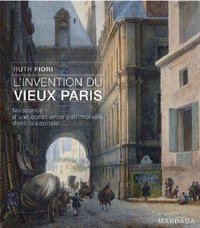 L'invention du vieux Paris