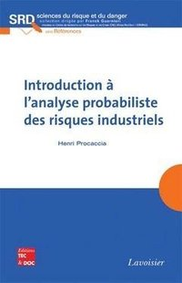 Introduction à l'analyse probabiliste des risques industriels