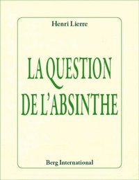 La question de l'absinthe
