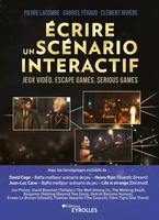 P.Lacombe, G.Féraud, C.Rivière - Écrire un scénario interactif