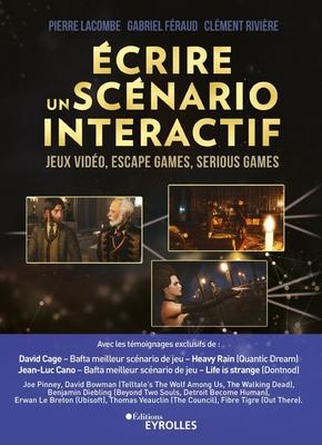 P.Lacombe, G.Féraud, C.Rivière- Écrire un scénario interactif