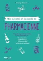 S.Strobel - Mes astuces et conseils de pharmacienne