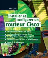 Chris Lewis - Installer et configurer un routeur Cisco